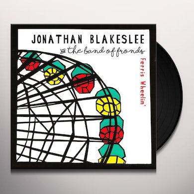Jonathan Blakeslee / Band Of Fronds FERRIS WHEELIN' Vinyl Record