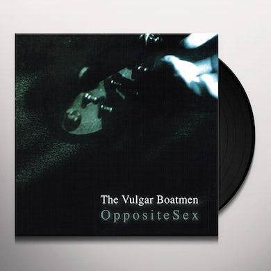 Vulgar Boatmen OPPOSITE SEX Vinyl Record