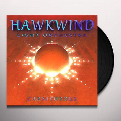 Hawkwind Light Orchestra CARNIVOROUS Vinyl Record