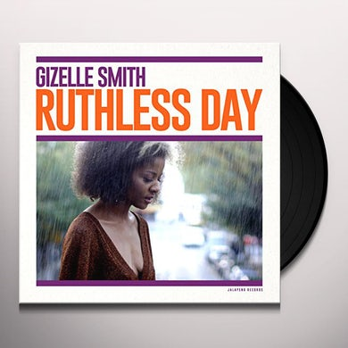 Gizelle Smith RUTHLESS DAY Vinyl Record