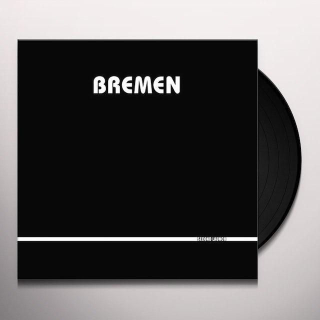 Bremen SECOND LAUNCH Vinyl Record