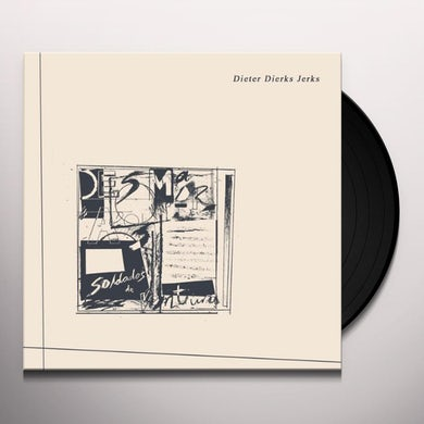 Desmadrados Soldados De Ventura DIETER DIERKS JERKS Vinyl Record - UK Release