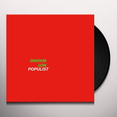 Not Waving POPULIST Vinyl Record