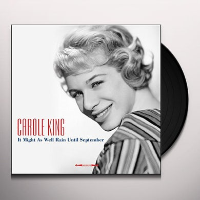 Carole King IT MIGHT AS WELL RAIN UNTIL SEPTEMBER Vinyl Record