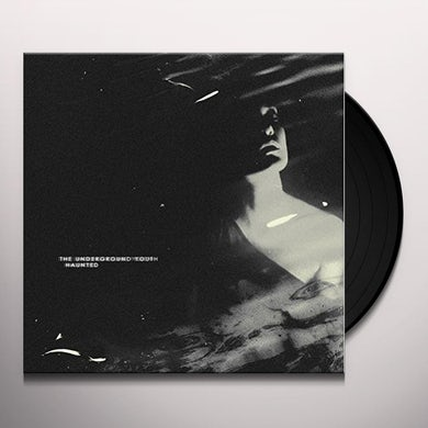 The Underground Youth HAUNTED Vinyl Record