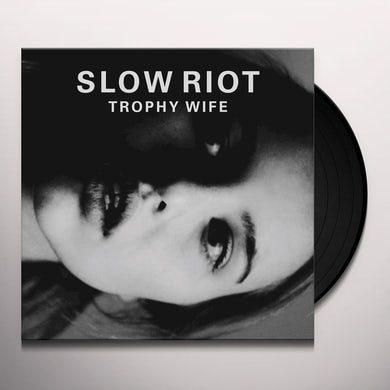 SLOW RIOT TROPHY WIFE Vinyl Record
