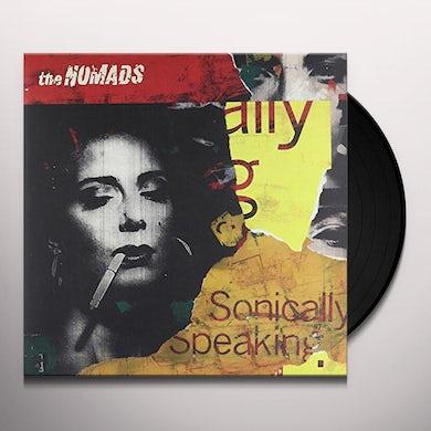 Nomads SONICALLY SPEAKING Vinyl Record