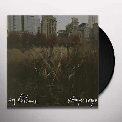 My Fictions STRANGER SONGS Vinyl Record