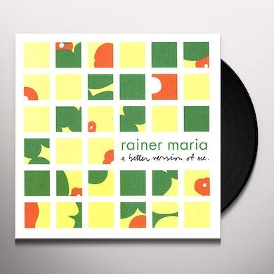 Rainer Maria BETTER VERSION OF ME Vinyl Record