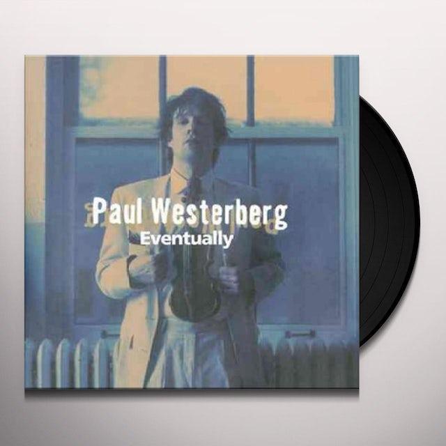 Paul Westerberg EVENTUALLY Vinyl Record