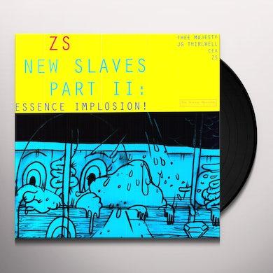 NEW SLAVES II: ESSENCE IMPLOSION Vinyl Record