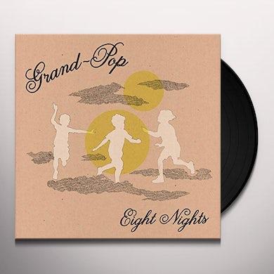Grand Pop EIGHT NIGHTS Vinyl Record