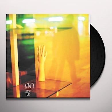 ALWAYS WHY Vinyl Record