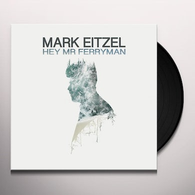 Mark Eitzel HEY MR FERRYMAN Vinyl Record