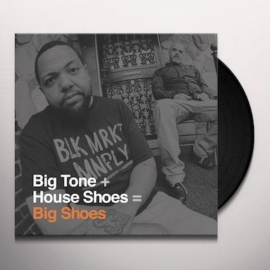 Big Tone + House Shoes BIG SHOES Vinyl Record