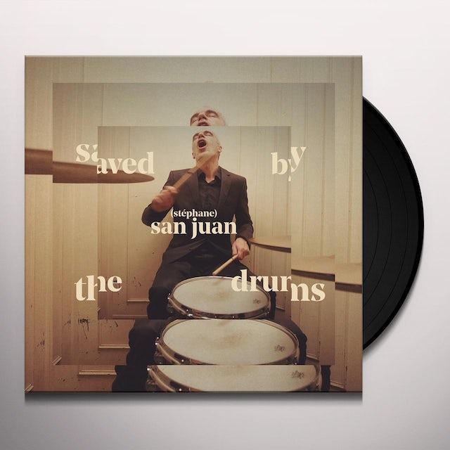 Stephane San Juan SAVED BY THE DRUMS Vinyl Record
