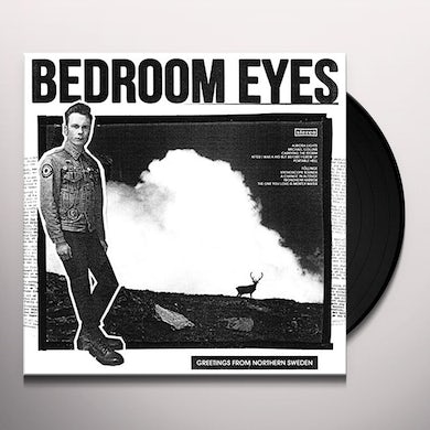 Bedroom Eyes GREETINGS FROM NORTHERN SWEDEN Vinyl Record