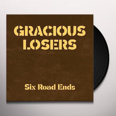 Gracious Losers SIX ROAD ENDS Vinyl Record