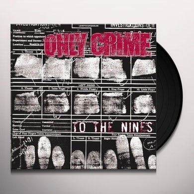 Only Crime TO THE NINES Vinyl Record