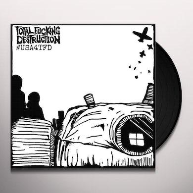 Total Fucking Destruction #USA4TFD Vinyl Record