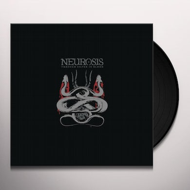 Neurosis THROUGH SILVER IN BLOOD Vinyl Record