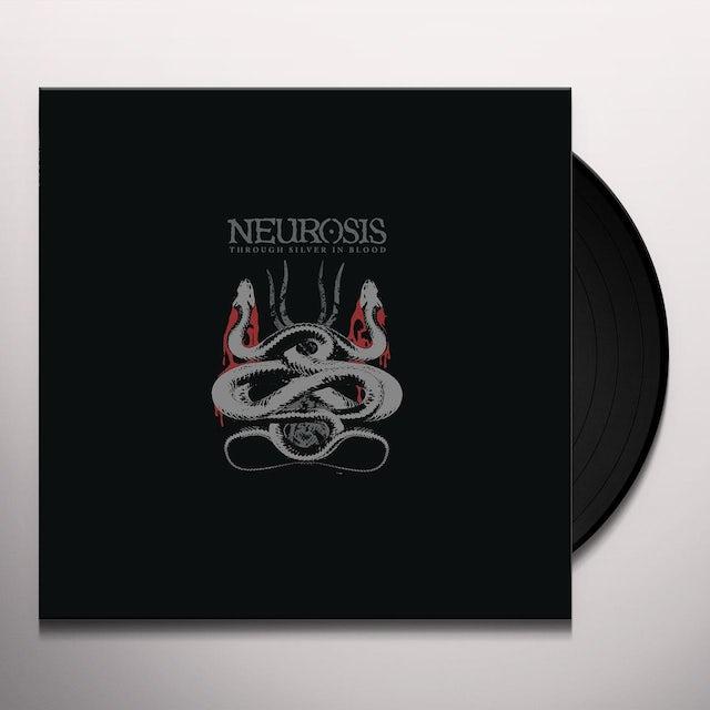 Neurosis THROUGH SILVER IN BLOOD Vinyl Record