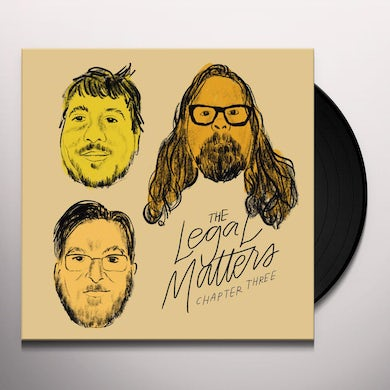 LEGAL MATTERS CHAPTER THREE Vinyl Record