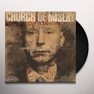 Church Of Misery THY KINGDOM SCUM Vinyl Record