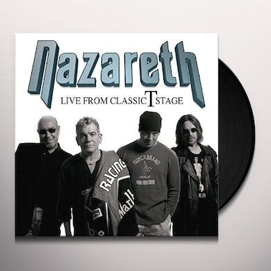 Nazareth LIVE FROM THE CLASSIC T STAGE Vinyl Record