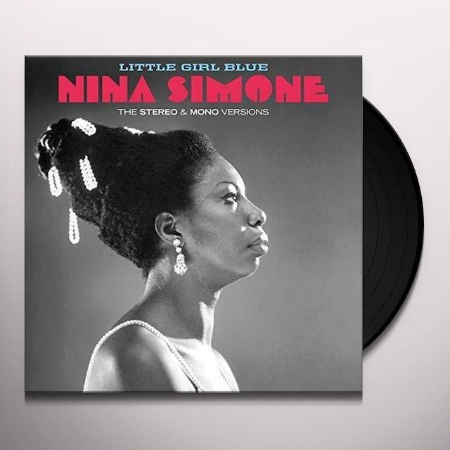 Nina Simone LITTLE GIRL BLUE: ORIGINAL STEREO & MONO VERSIONS Vinyl Record