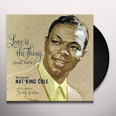 Nat King Cole LOVE IS THE THING Vinyl Record