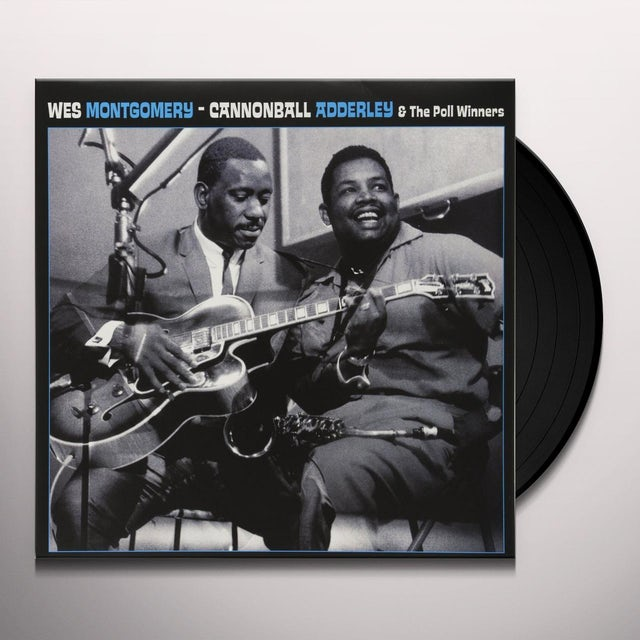 Wes Montgomery / Cannonball Adderley
