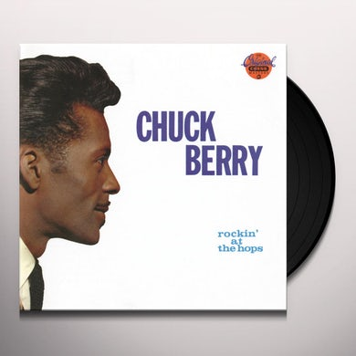 Chuck Berry ROCKIN AT THE HOPS Vinyl Record