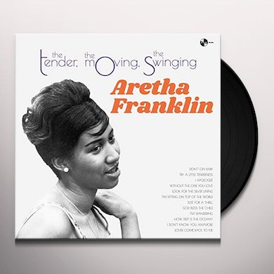 Aretha Franklin   TENDER THE MOVING THE SWINGING Vinyl Record
