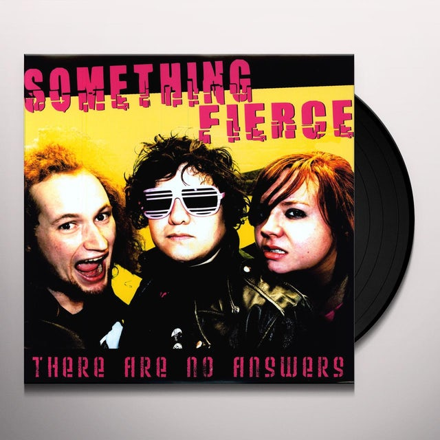 Something Fierce THERE ARE NO ANSWERS Vinyl Record
