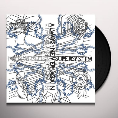 Supersystem ALWAYS NEVER AGAIN Vinyl Record