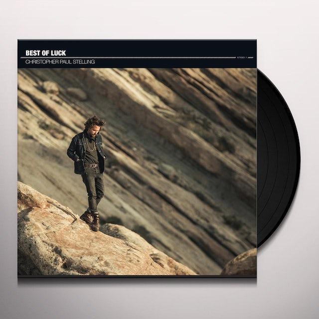 Christopher Paul Stelling BEST OF LUCK Vinyl Record