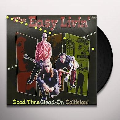 EASY LIVIN' GOOD TIME HEAD ON COLLISION Vinyl Record