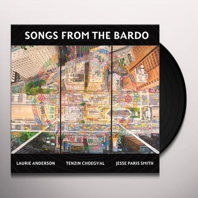 Laurie Anderson SONGS FROM THE BARDO Vinyl Record