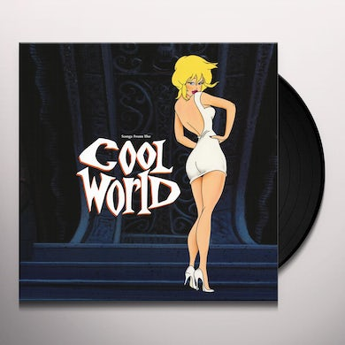 Songs From The Cool World / O.S.T. SONGS FROM THE COOL WORLD / Original Soundtrack Vinyl Record