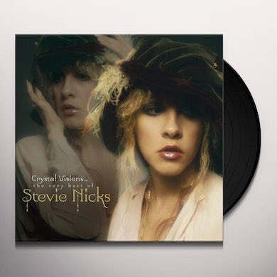 CRYSTAL VISIONS: THE VERY BEST OF STEVIE NICKS Vinyl Record