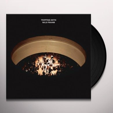 TRIPPING WITH NILS FRAHM Vinyl Record