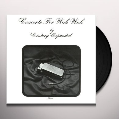 Century Expanded CONCERTO FOR WAH WAH Vinyl Record