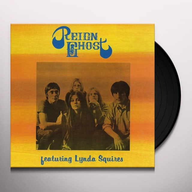 Reign Ghost FEATURING LYNDA SQUIRES Vinyl Record
