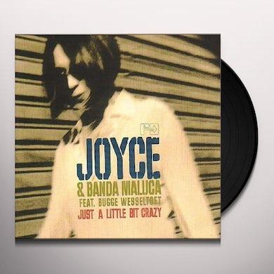 Joyce & Banda Maluca Ft Bug JUST A LITTLE BIT CRAZY Vinyl Record