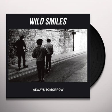 Wild Smiles ALWAYS TOMORROW (UK) (Vinyl)