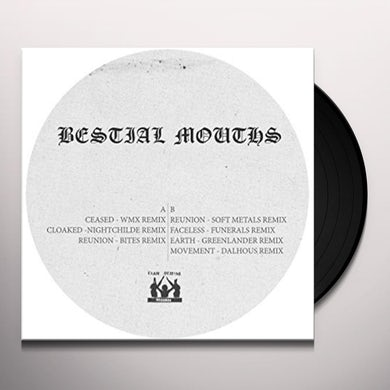 BESTIAL MOUTHS REMIXES Vinyl Record