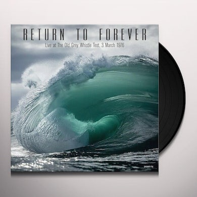 Return To Forever LIVE AT THE OLD GREY WHISTLE TEST, 3 MARCH 1976 Vinyl Record