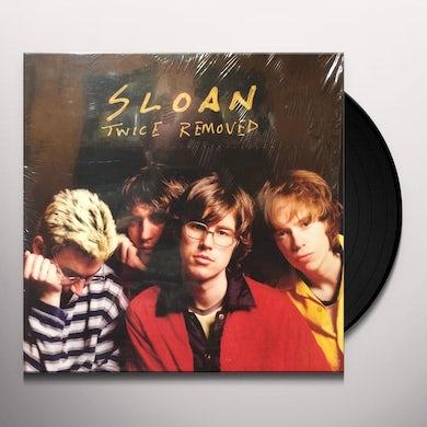 Sloan TWICE REMOVED Vinyl Record