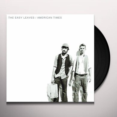 Easy Leaves AMERICAN TIMES Vinyl Record